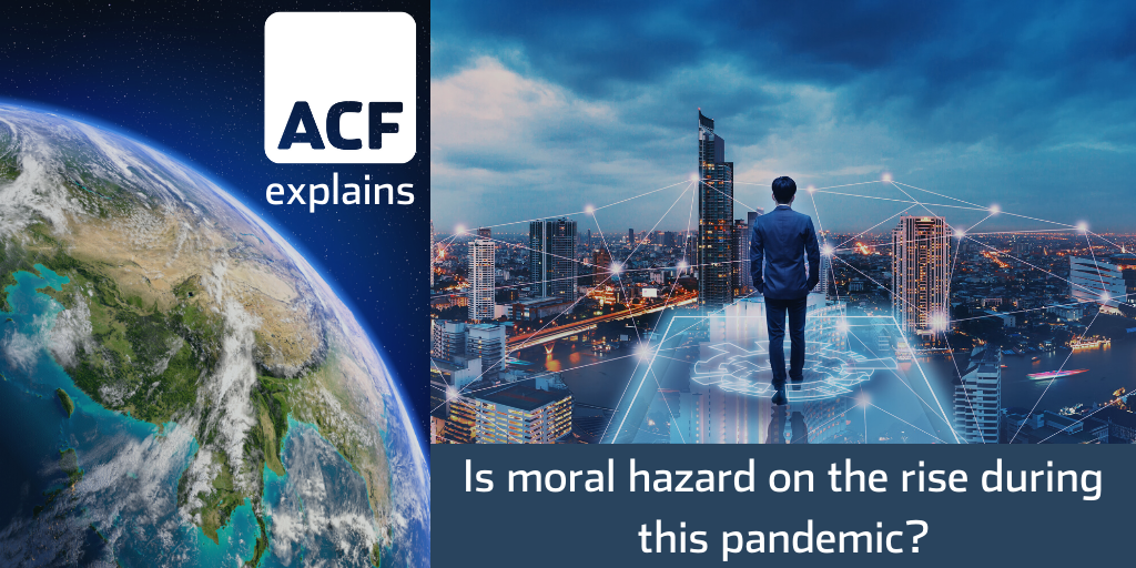 Is moral hazard on the rise during this pandemic