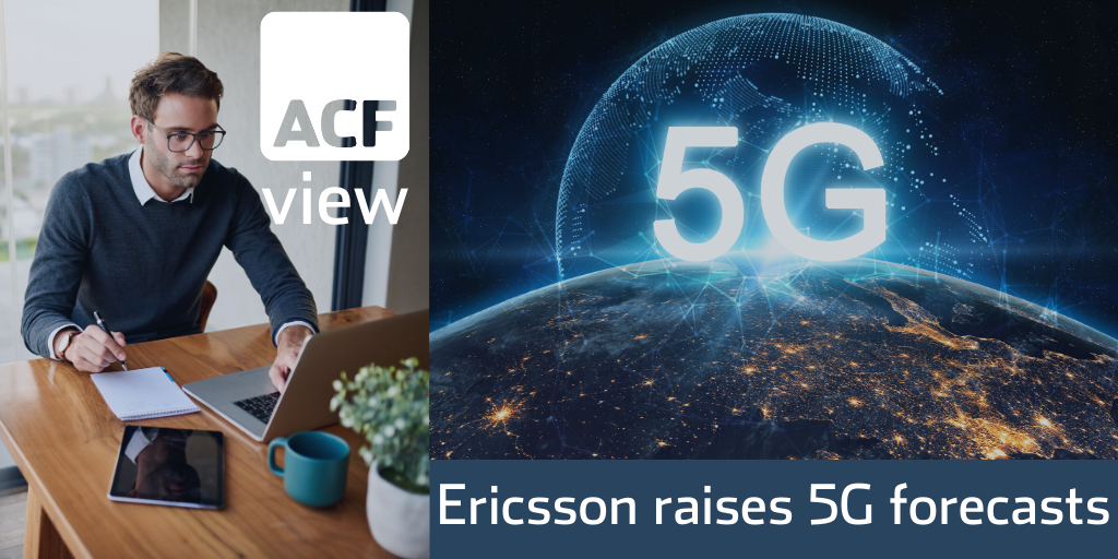 Ericsson raises 5G forecasts