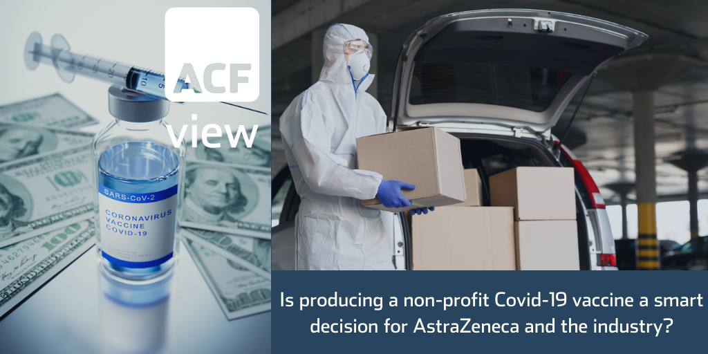 Is producing a non-profit Covid-19 vaccine a smart decision for AstraZeneca and the industry