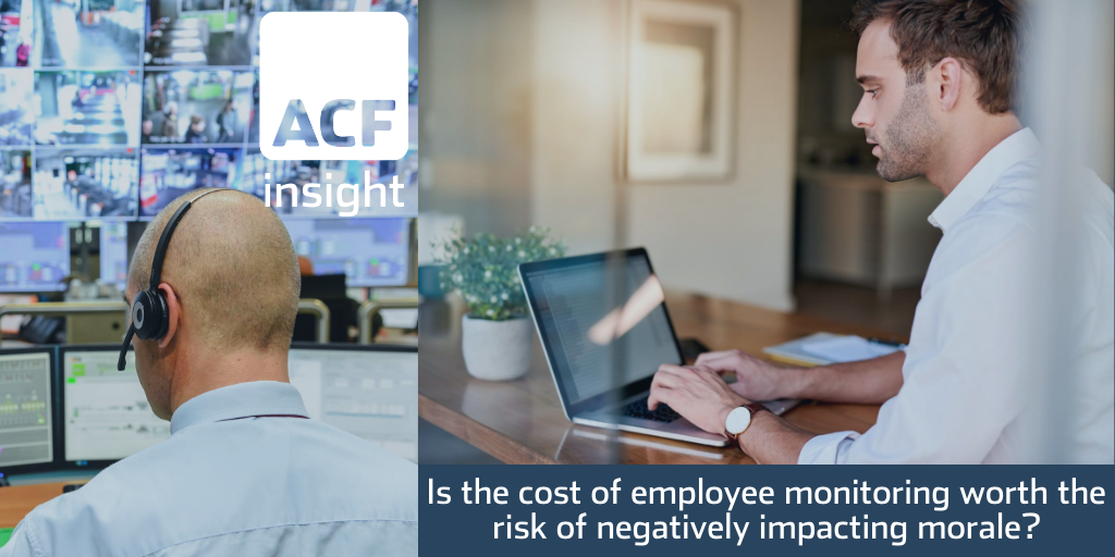 Is the cost of monitoring employees at home worth the erosion of trust?