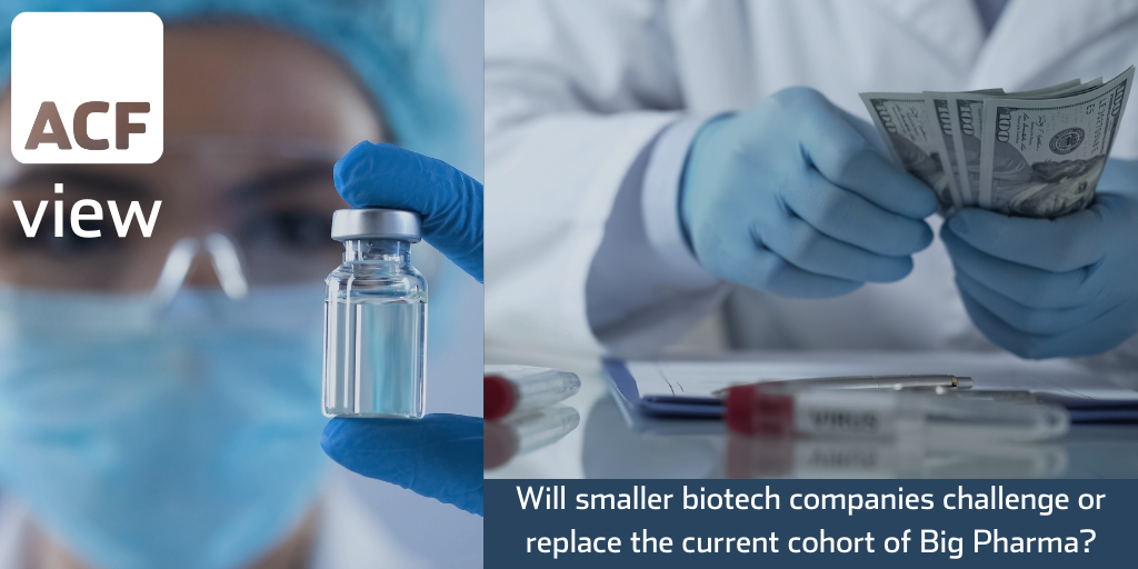 Will smaller biotech companies challenge or replace the current cohort of Big Pharma?