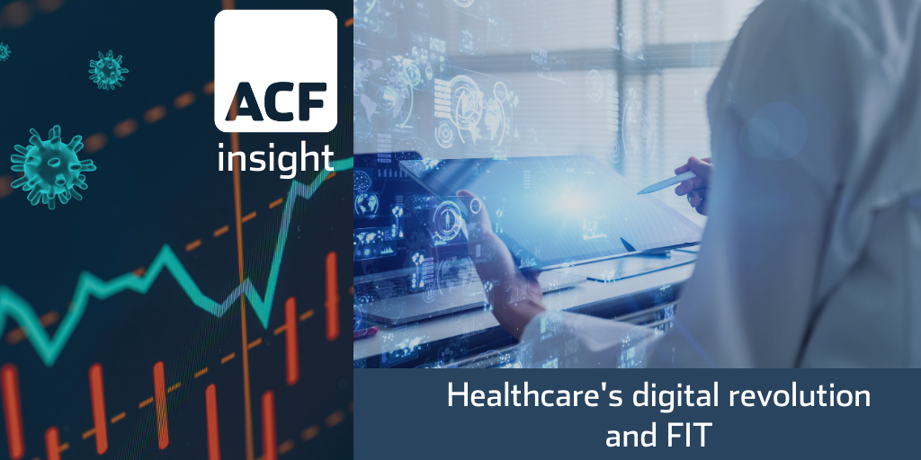 Healthcare's digital revolution and FIT