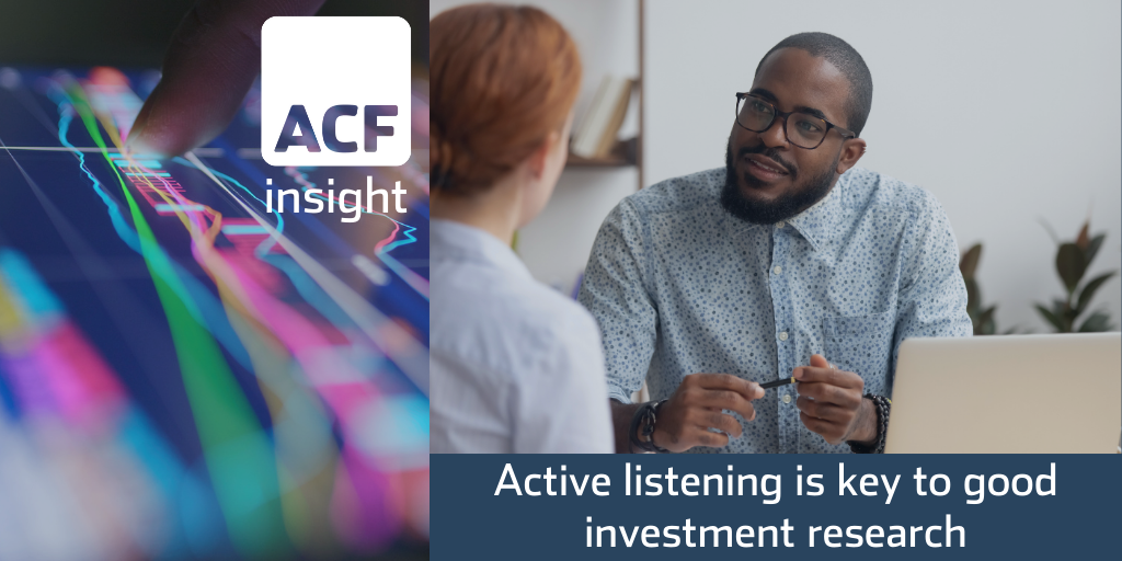 Top investment research starts with active listening